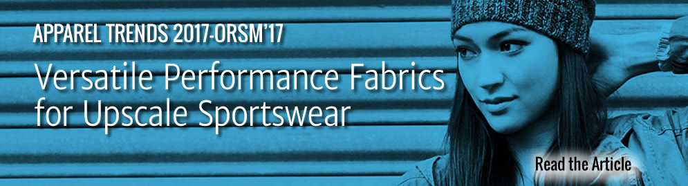 ORSM '17 - Versatile Performance Fabrics for Upscale Sportswear