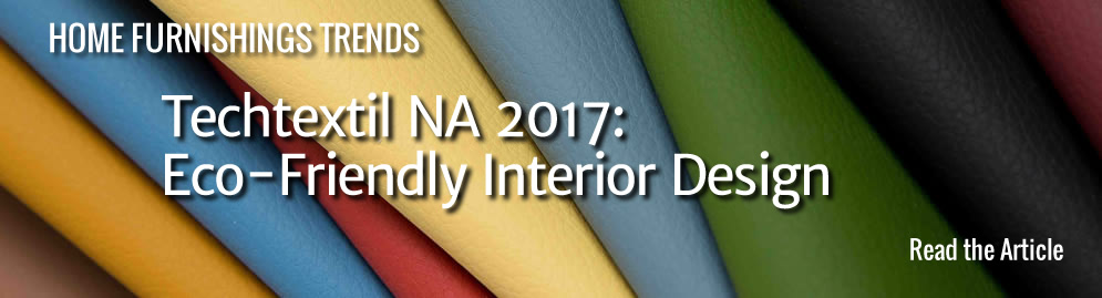 Techtextil NA 2017 - Eco-Friendly Interior Design