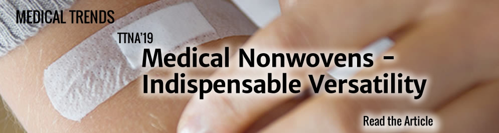 TTNA'19: Medical Non-wovens - Indepensable Versatility