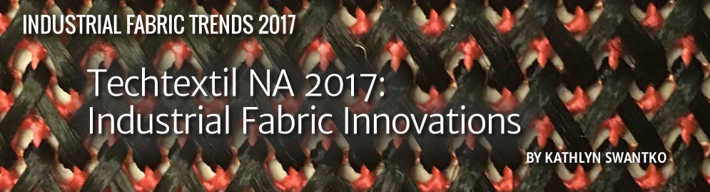 Techtextil NA 2017: Industrial Fabric Innovations