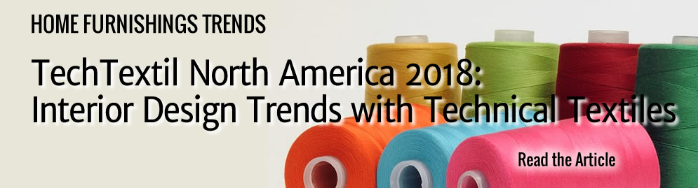 TechTextil North America 2018: Interior Design Trends with Technical Textiles by Kathlyn Swantko
