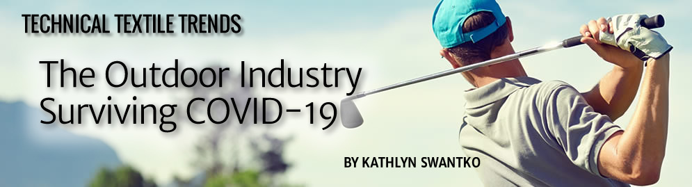 Technical Textile Trends: The Outdoor Industry Surviving COVID-19